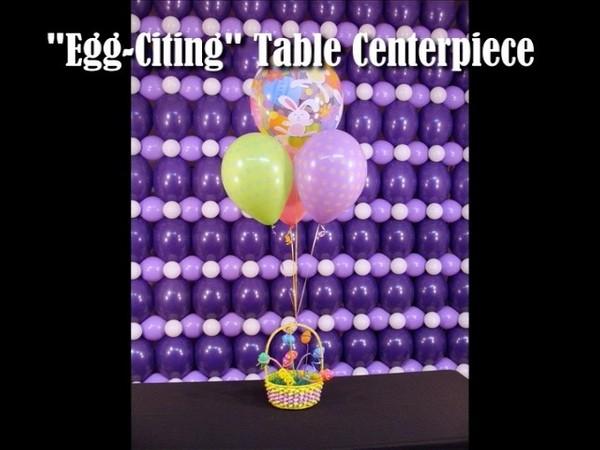 """Egg-citing"" Easter Table Centerpiece Balloon Design by Steven Jones"