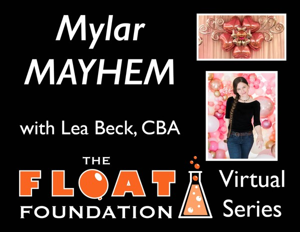 Mylar Mayhem with Lea Beck, CBA