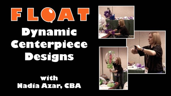 """Dynamic Centerpiece Design"" with Nadia Azar, CBA"