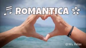Musica Rilassante Romantica | Musica Strumentale (15')