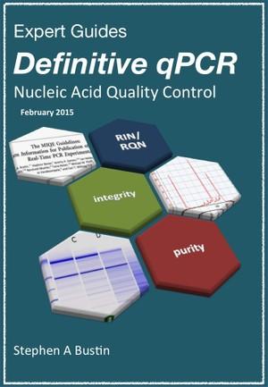 Definitive qPCR: Nucleic acid quality control