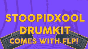 STOOPIDXOOL DRUMKIT 2018