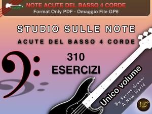 STUDIO SULLE NOTE ACUTE DEL BASSO ELETTRICO 4 CORDE - PDF & GP6