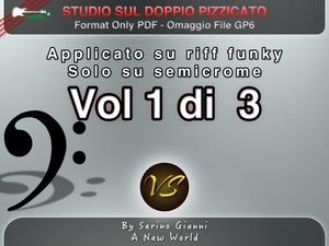 VOLUME N°1 - STUDIO SUL DOPPIO PIZZICATO SU STILE FUNKY - ONLY PDF FORMAT (IN OMAGGIO FILE GP6)
