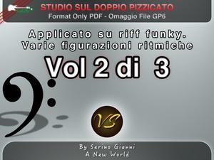 VOLUME N°2 - STUDIO SUL DOPPIO PIZZICATO SU STILE FUNKY - ONLY PDF FORMAT (IN OMAGGIO FILE GP6)