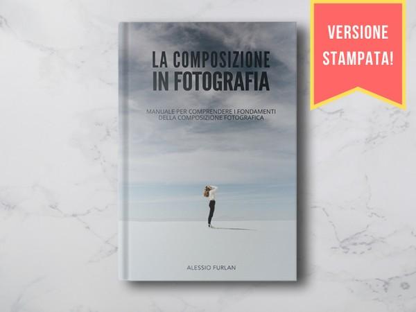 La composizione in fotografia (Libro)