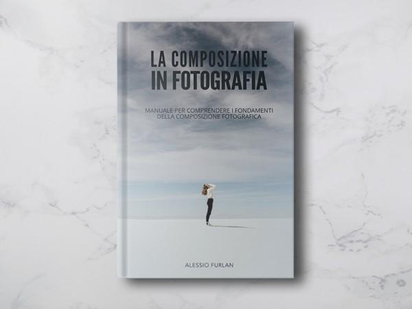 La composizione in fotografia (eBook)