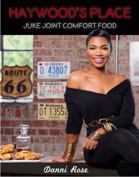 HAYWOODS PLACE JUKE JOINT COMFORT FOOD COOKBOOK
