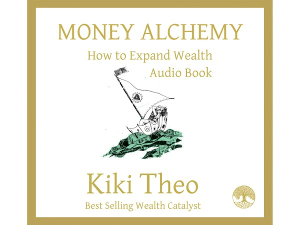 Money Alchemy - How to Expand Wealth - Audio Book