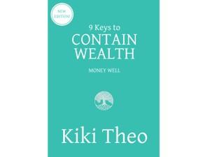 9 Keys to Contain Wealth e-Book (ISBN: 978-0-9946592-2-4)
