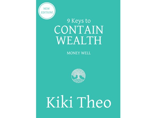 9 Keys to Contain Wealth e-Book (ISBN: 978-0-9946592-2-4)