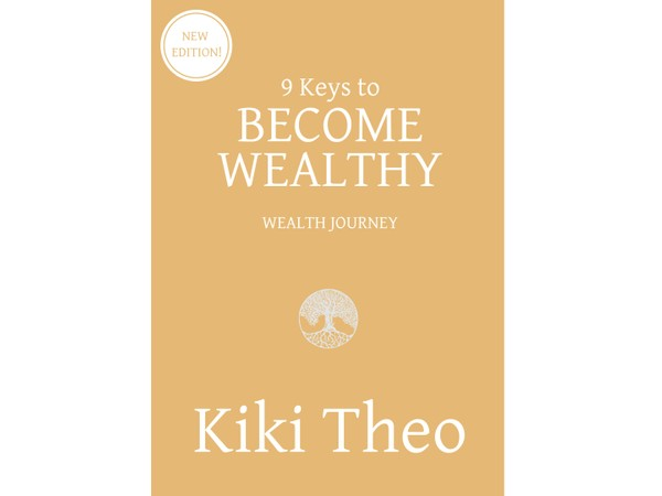 9 Keys to Become Wealthy e-Book (ISBN: 978-0-9946592-1-7)