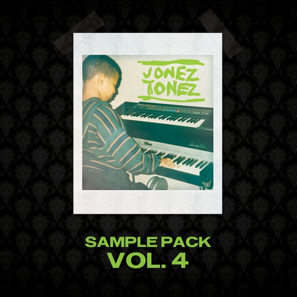 Jonez Tonez Vol 4 Sample Pack