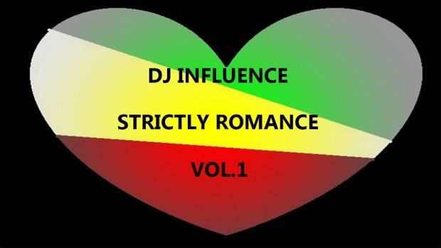 DjInfluence Strictly Romance Lovers Rock Mix VOL.1