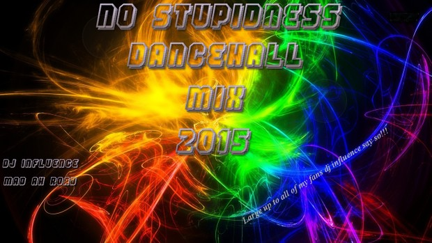 No Stupidness Dancehall Mix