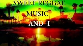 Sweet Reggae Music and I Reggae Mix by DJ INFLUENCE