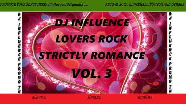 DjInfluence Lovers Rock Strictly Romance Vol.3