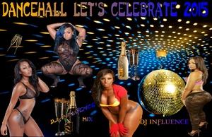 Let's Celebrate Dancehall Mix