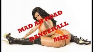 Mad Out Ah Road Dancehall Mix by DJ INFLUENCE