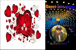 Sweet love songs mix by dj influence