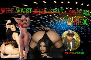 Wire Waist - Bikini Style - (September 2K15) Dancehall Mix by DJ INFLUENCE