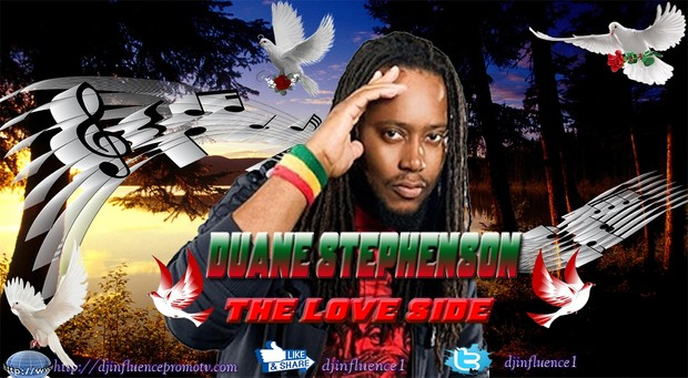 Duane Stephenson The Love Side Reggae Mix by Djinfluence