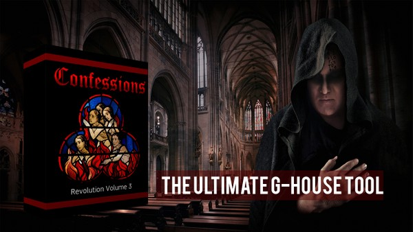 Confessions Revolution Vol 3 The Ultimate G-HOUSE Tool