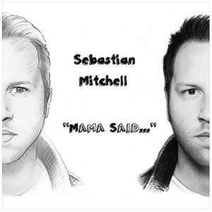 Sebastian Mitchell - Mama said