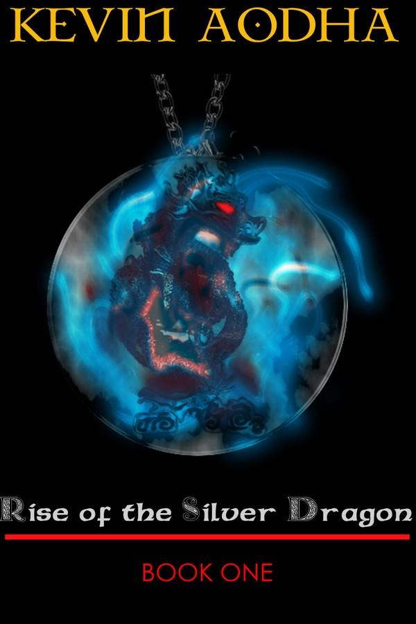 Rise of the Silver Dragon Book One PDF