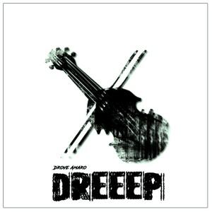 Drove Amaro - Dreep