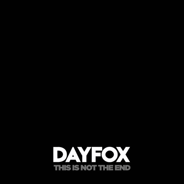 DayFox - This is Not the End (Full Product)