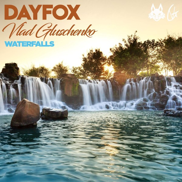 DayFox & Vlad Gluschenko - Waterfalls (Full Product)