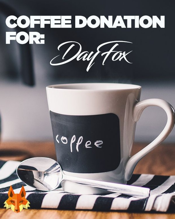 Coffee Donation for DayFox