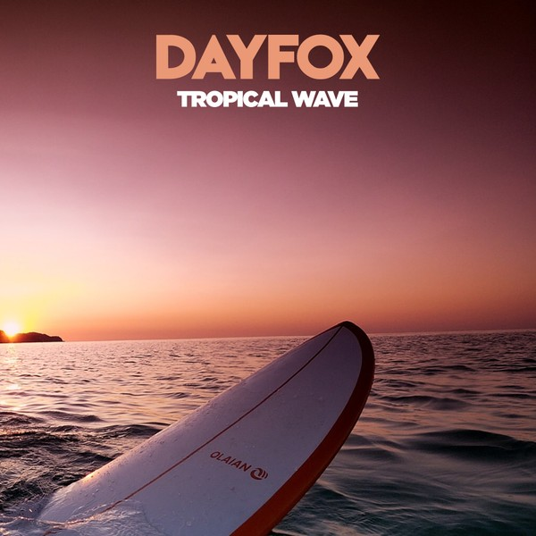 DayFox - Tropical Wave (Full Product)