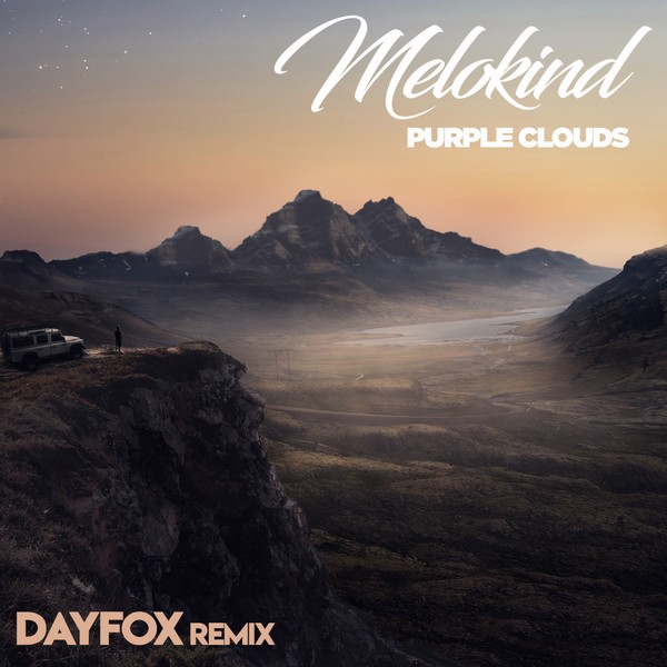 DayFox Remix to Melokind - Purple Cloud (Full Product)