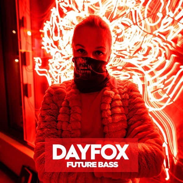DayFox - Future Bass (Full Product)