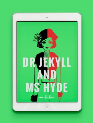 Dr Jekyll and Ms Hyde