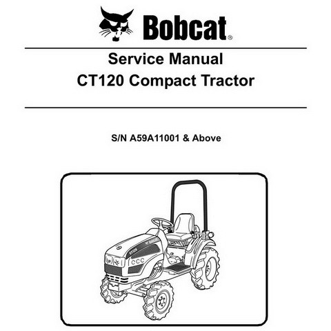 Bobcat CT120 Compact Tractor Repair Service Manual - 6986523