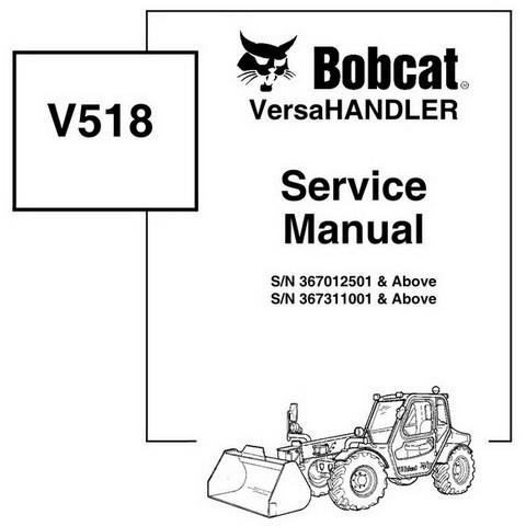 Bobcat V518 VersaHANDLER Workshop Repair Service Manual - 6902406