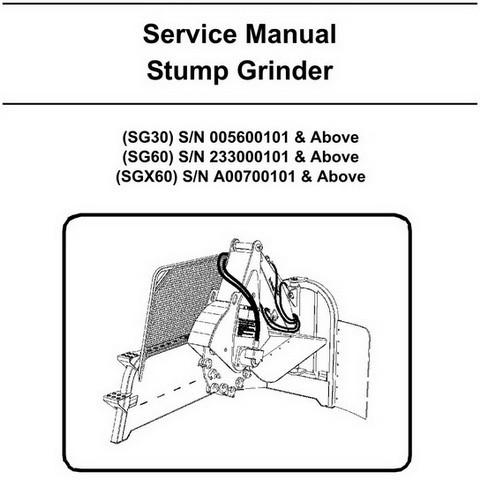 Bobcat SG30, SG60, SGX60 Stump Grinder Workshop Repair Service Manual - 6901091