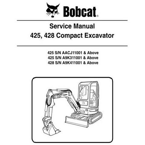 Bobcat 425, 428 Compact Excavator Repair Service Manual - 6986952