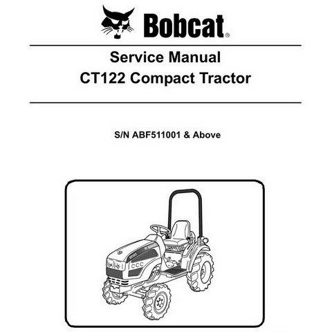 Bobcat CT122 Compact Tractor Repair Service Manual - 6987028