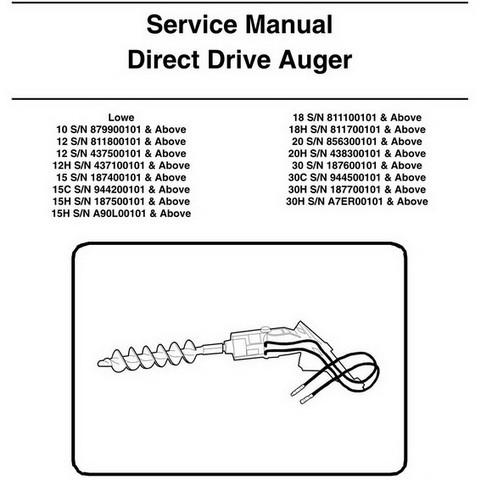 Bobcat Lowe 10-30H Direct Drive Auger Workshop Repair Service Manual - 6900889