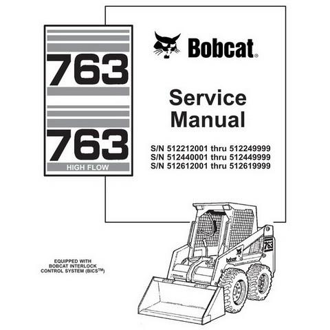 Bobcat 763/763H Skid-Steer Loader Repair Service Manual - 6900091