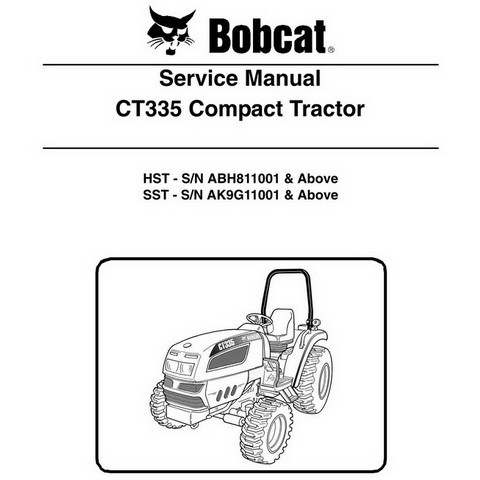 Bobcat CT335 Compact Tractor Repair Service Manual - 6987078