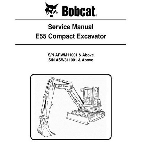 Bobcat E55 Compact Excavator Repair Service Manual - 6990093