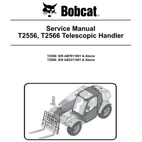 Bobcat T2556, T2566 Telescopic Handler Repair Service Manual - 6986764