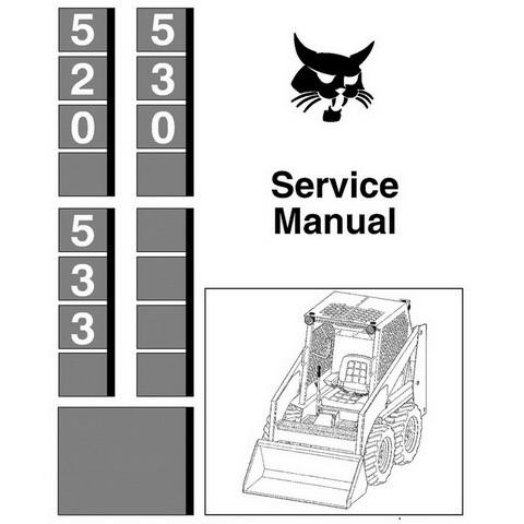Bobcat 520, 530, 533 Skid-Steer Loader Repair Service Manual - 6556407