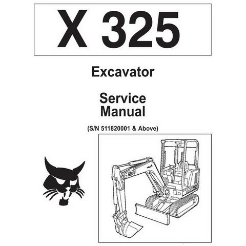 Bobcat X325 Excavator Repair Service Manual - 6722849