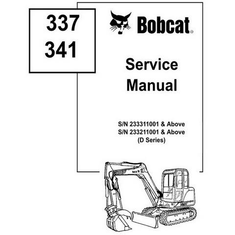 Bobcat 337, 341 D-Series Excavator Repair Service Manual - 6901080